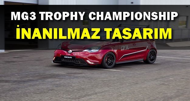 MG3 Trophy Championship Concept