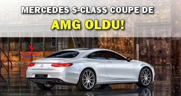 S-Class Coupe'ta 'AMG' Oldu!